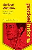 Pocket Tutor Surface Anatomy (Pocket Tutor Series)