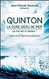 Quinton, la cure d'eau de mer - La mer est un docteur !