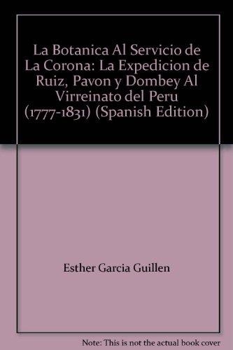 Expedicion de Ruiz, pavon y dombey al virreinato del Perú 1777-1831