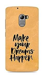 AMEZ make your dreams happen Back Cover For Lenovo K4 Note