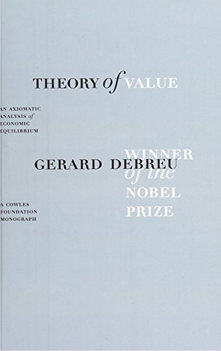 Theory of Value: An Axiomatic Analysis of Economic Equilibrium (Cowles Foundation Monographs)
