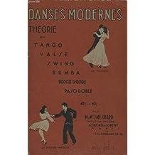 DANSES MODERNES THEORIE DU TANGO VALSE SWING RUMBA BOOGIE WOOGIE PASO DOBLE....TOME 1