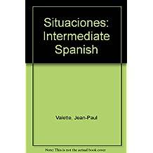 Situaciones: Intermediate Spanish