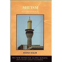 Shi'ism (The New Edinburgh Islamic Surveys) by Heinz Halm (2004-07-21)