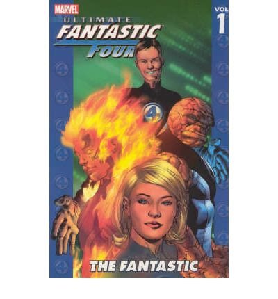 [ THE FANTASTIC (ULTIMATE FANTASTIC FOUR (PAPERBACK) #01) ] The Fantastic (Ultimate Fantastic Four (Paperback) #01) By Bendis, Brian Michael ( Author ) Jul-2007 [ Paperback ]