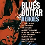 Blues Guitar Heroes by Various Artists