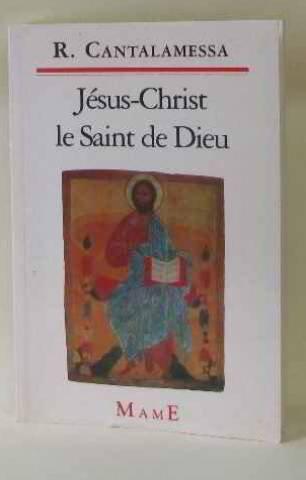 Jésus-Christ, le Saint de Dieu