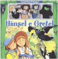 Hänsel e Gretel. Ediz. illustrata. Con gadget