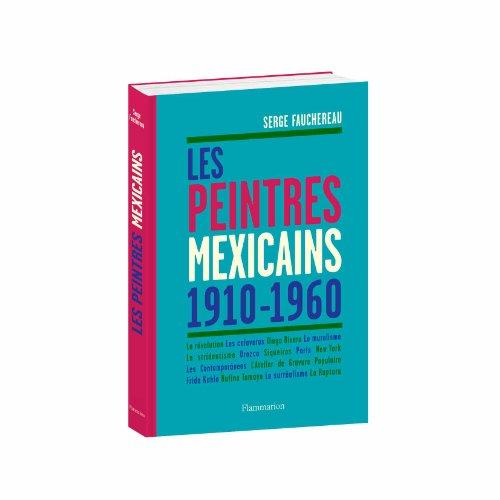 Les peintres mexicains (1910-1960)