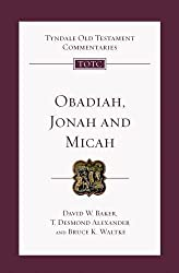 Obadiah, Jonah, Micah (Tyndale Old Testament Commentaries)