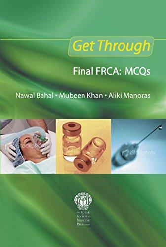 Get Through Final FRCA: MCQs (English Edition)