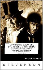 Lo strano caso del Dr. Jekyll e Mr. Hyde e altri racconti dell'orrore