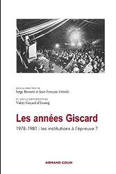 Les années Giscard - 1978-1981 : les institutions à l'épreuve ?