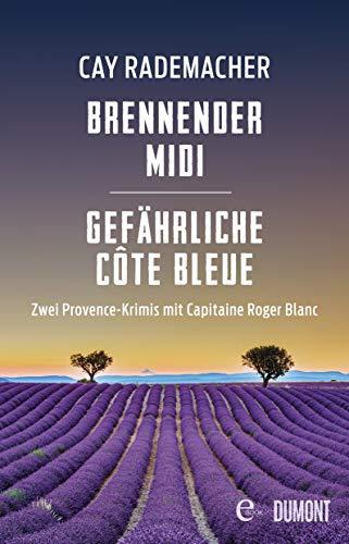 Brennender Midi / Gefährliche Côte Bleue: Zwei Provence-Krimis in einem eBook (Provence-Krimi Sammelband 2)