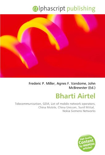 bharti-airtel-telecommunication-gsm-list-of-mobile-network-operators-china-mobile-china-unicom-sunil