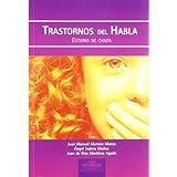 Trastornos del Habla. Estudio de Casos (Fundamentos Psicopedagógicos)