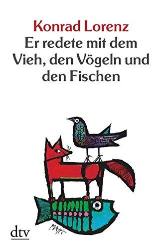 Buchseite und Rezensionen zu 'Er redete mit dem Vieh, den Vögeln und den Fischen (dtv bibliothek)' von Konrad Lorenz