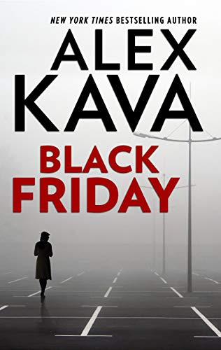 Black Friday (English Edition) eBook: Alex Kava: Amazon.es: Tienda ...