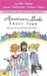 American Girls. About Town. They're not just the girls next door ...