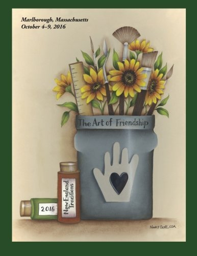 2016 New England Traditions Catalog: The Art of Friendship by New England Chapters Council (2016-04-07)