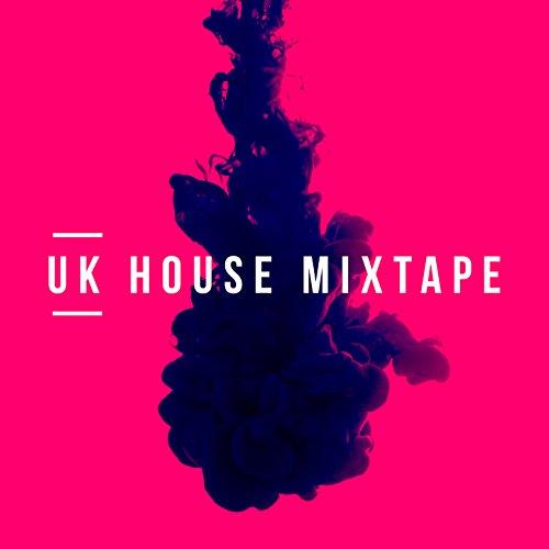 Uk House Mixtape