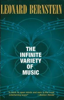The Infinite Variety of Music von [Bernstein, Leonard]