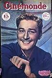Cinémonde N° 674 - 1er juillet 1947 - Couverture : Errol Flynn commence le récit de sa vie mouvementée - Quatrième de couverture Maureen O'Hara