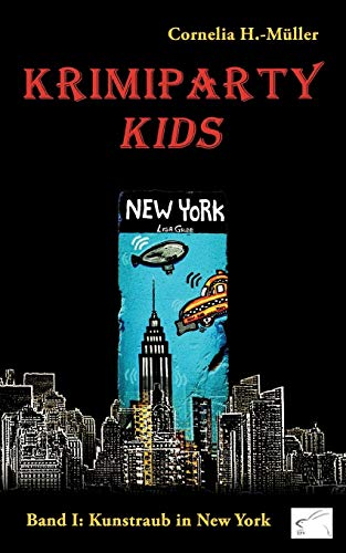 Krimiparty Kids - Band 1: Kunstraub in New York