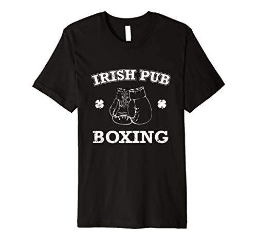Funny St. Patrick's Day Shirt Irish Pub Boxing