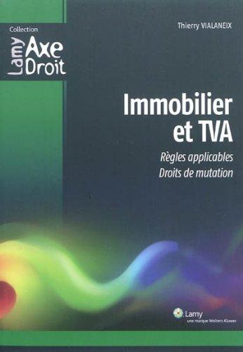Immobilier et TVA : Règles applicables, Droits de mutation