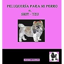 Shit-Tzu (peluquería para mi perro)