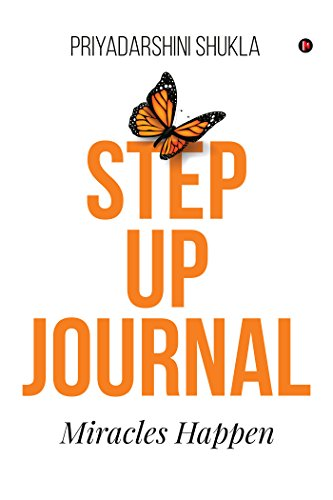 Step up Journal : Miracles Happen