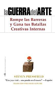 La Guerra del Arte (Spanish Edition) by [Pressfield, Steven ]