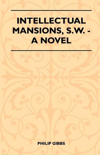 Intellectual Mansions, S.W. - A Novel