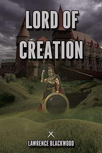 Lord of Creation (The Universal Struggle Book 1) (English Edition ...