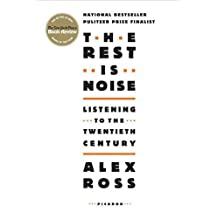 The Rest Is Noise: Listening to the Twentieth Century (English Edition)