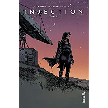 Injection, Tome 3 :
