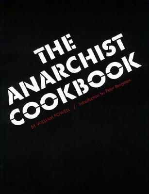 The Anarchist Cookbook. Introduction by Peter Bergman