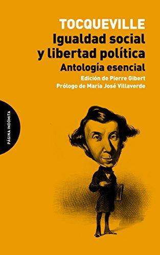 Igualdad Social Y Libertad Politica (Ensayo) por Alexis de Tocqueville epub