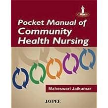 Pocket Manual Of Community Health Nursing