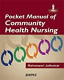 Pocket Manual Of Community Health Nursing