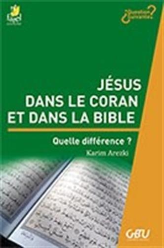 Jésus dans le coran et dans la bible par Karim Arezki