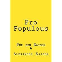 Pro Populous: Für den Kaiser