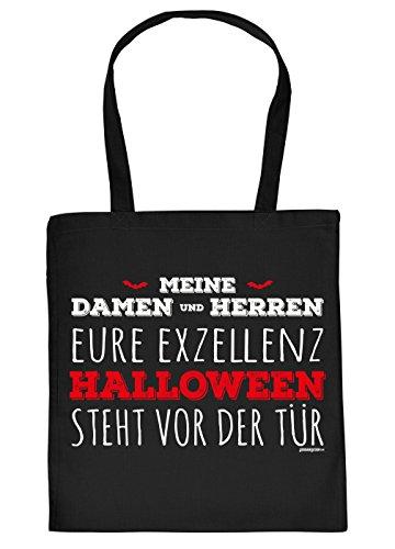 Halloween Tasche - Coole Tragetasche für Süßigkeiten : Eure Exzellenz Halloween Steht vor der Tür - Baumwolltasche Motiv-Tasche Blut - Farbe: Schwarz (Halloween Steht Vor Der Tür)