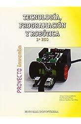 Descargar gratis Tecnología, Programación y Robótica 3º ESO - Proyecto INVENTA - 9788470635083 en .epub, .pdf o .mobi