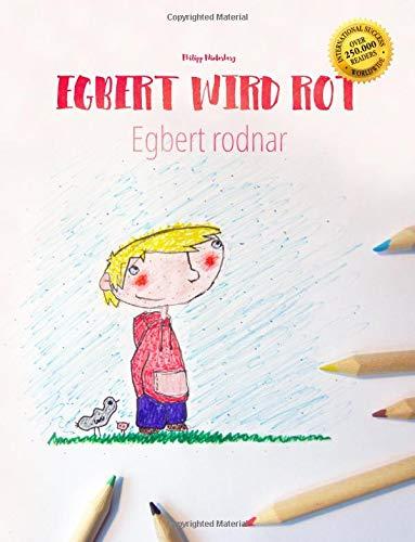 Egbert wird rot/Egbert rodnar: Kinderbuch/Malbuch Deutsch-Schwedisch (bilingual/zweisprachig)