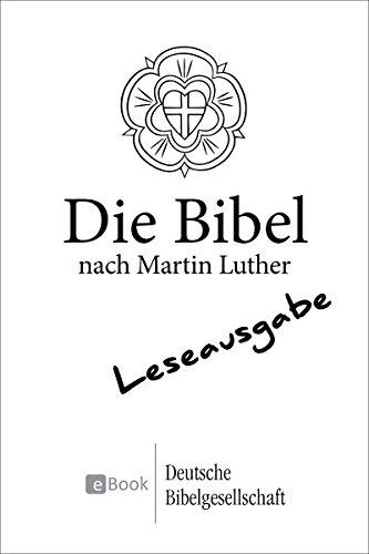 Die Bibel nach Martin Luther (1984) - Leseausgabe: revidierte Fassung von 1984 mit Apokryphen