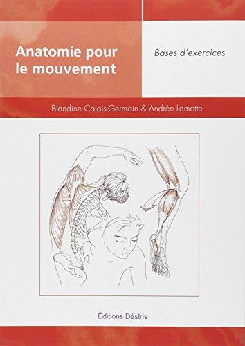 Anatomie pour le mouvement, tome 2 : bases d'exercices