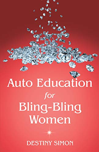Auto Education for Bling-Bling Women (English Edition) -