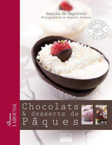 Chocolats & desserts de Pques